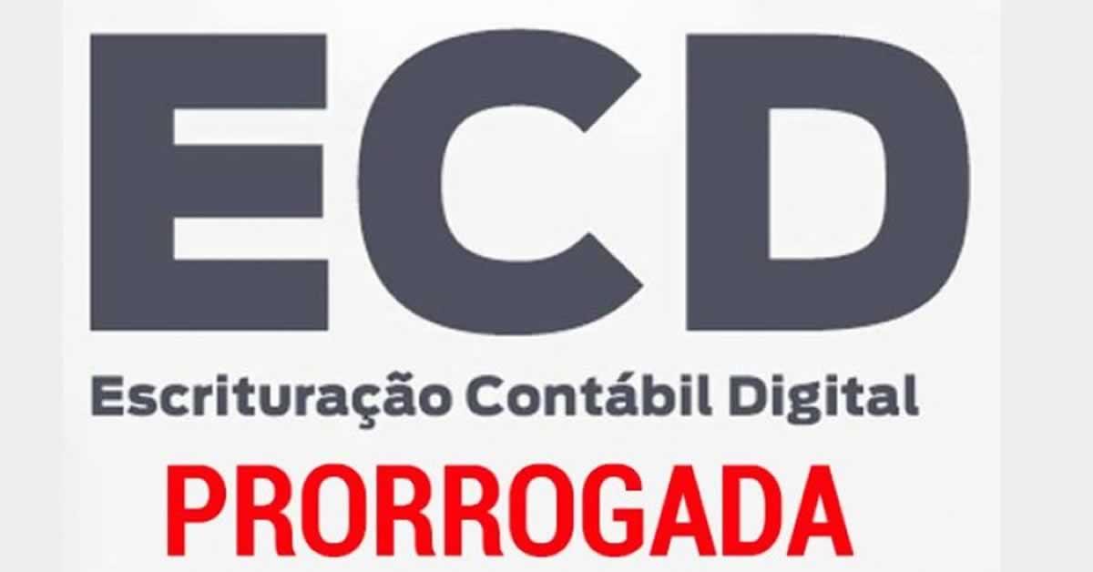 ECD: Receita prorroga prazo de entrega da Escrituração Contábil Digital