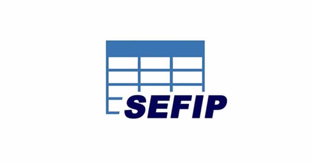 SEFIP: Tabela Auxiliar 03/2020 atrasa rotina de usuários