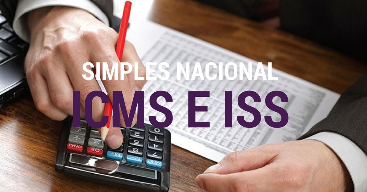 Simples Nacional: ISS e ICMS podem ser cobrados de forma separada do DAS