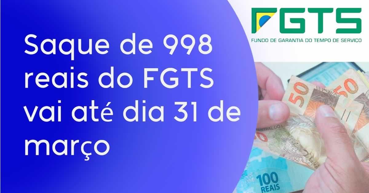 FGTS: Prazo para saque imediato de até R$ 998 termina nesta terça-feira