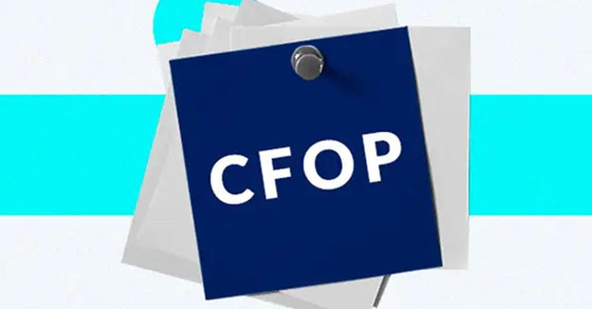 CFOP: Saiba mais sobre essa importante ferramenta de gestão empresarial