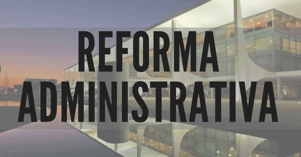 Reforma administrativa: Proposta cria 5 tipos de contratação de servidores
