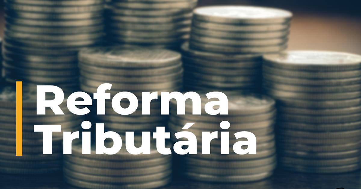 Reforma Tributária: Confira a programação desta semana