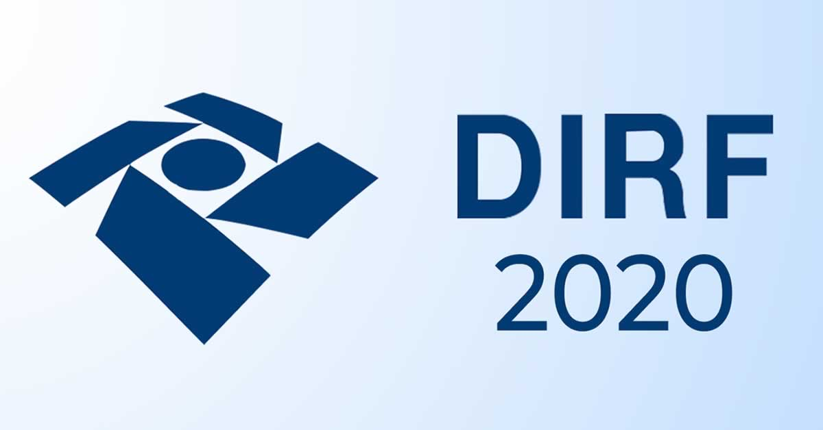 Programa da DIRF 2020, Download, Regras e Prazos de Entrega